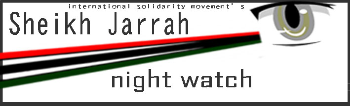 Sheikh Jarrah Night Watch