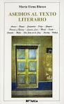ASEDIOS AL TEXTO LITERARIO (Betania, Madrid, 1999)