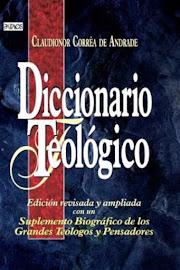 DICCIONARIO TEOLÓGICO - CLAUDIONOR CORRÊA DE ANDRADE
