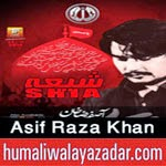 http://www.humaliwalayazadar.com/2014/10/asif-raza-khan-nohay-2015.html