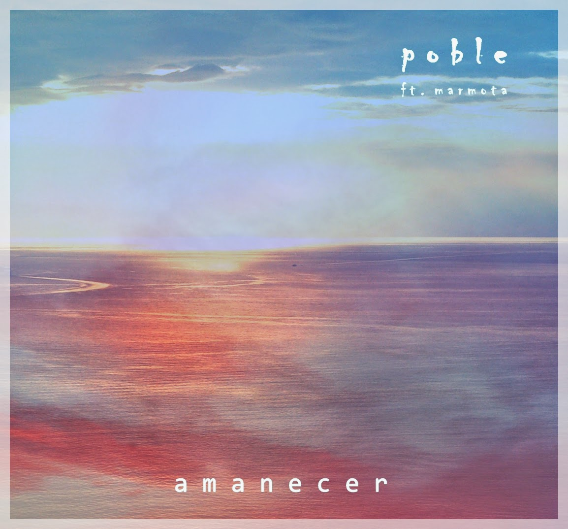 Poble - Amanecer EP