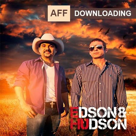 Baixar – Edson & Hudson – CD De Edson Para Hudson – 2014