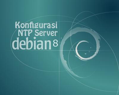 Konfigurasi NTP Server Debian 8