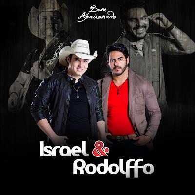 Israel e Rodolffo - Bem Apaixonado