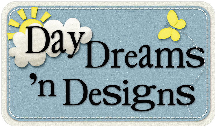 Day Dreams 'n Designs