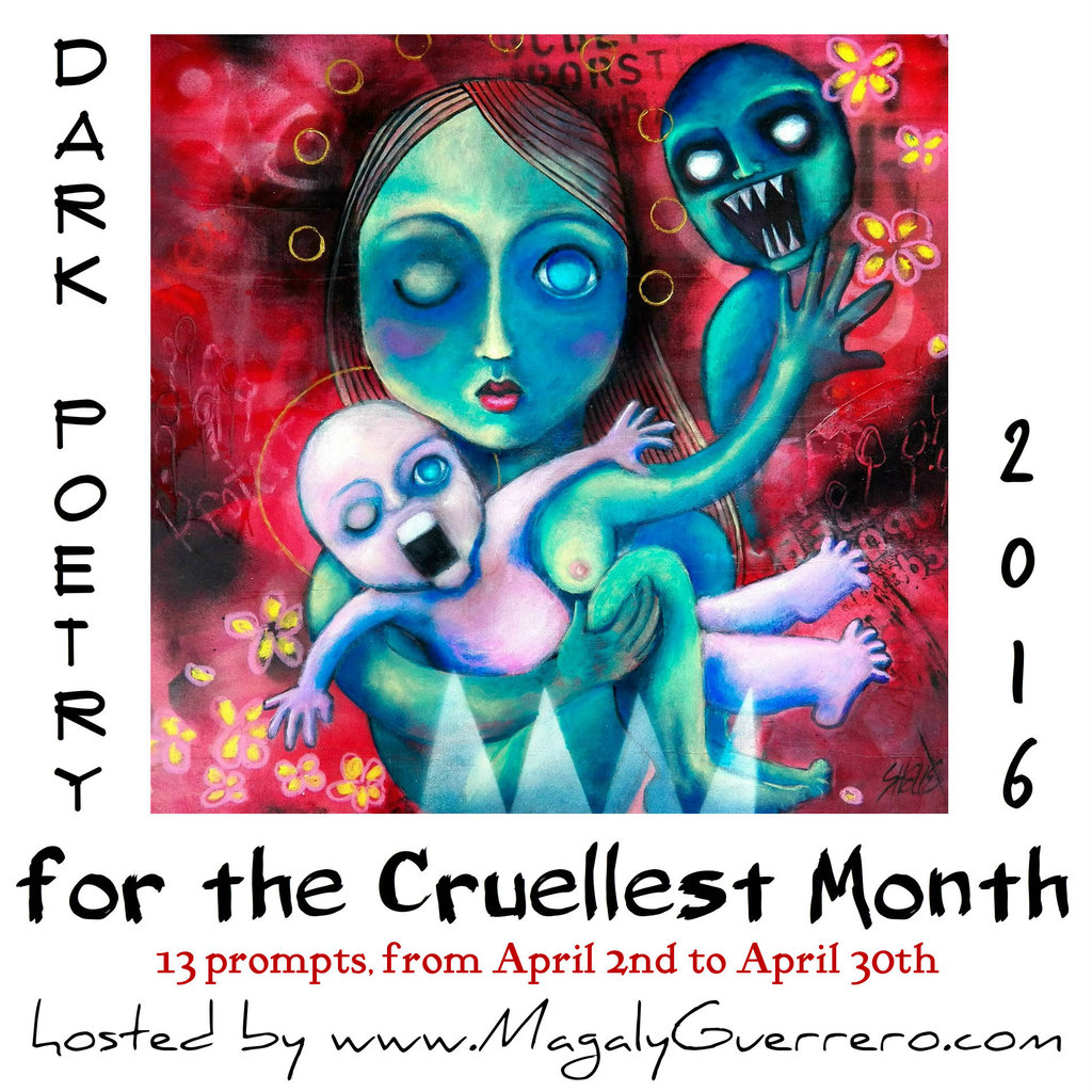 Dark Poetry for the Cruelest Month 2016