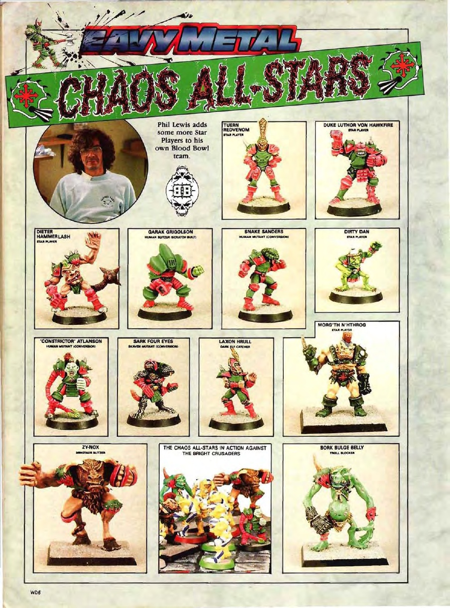 If Helen of Troy was the face that launched a thousand ships, Phil's Bloodbowl minis must have lauched a thousand spin off teams. Such an iconic collection ...