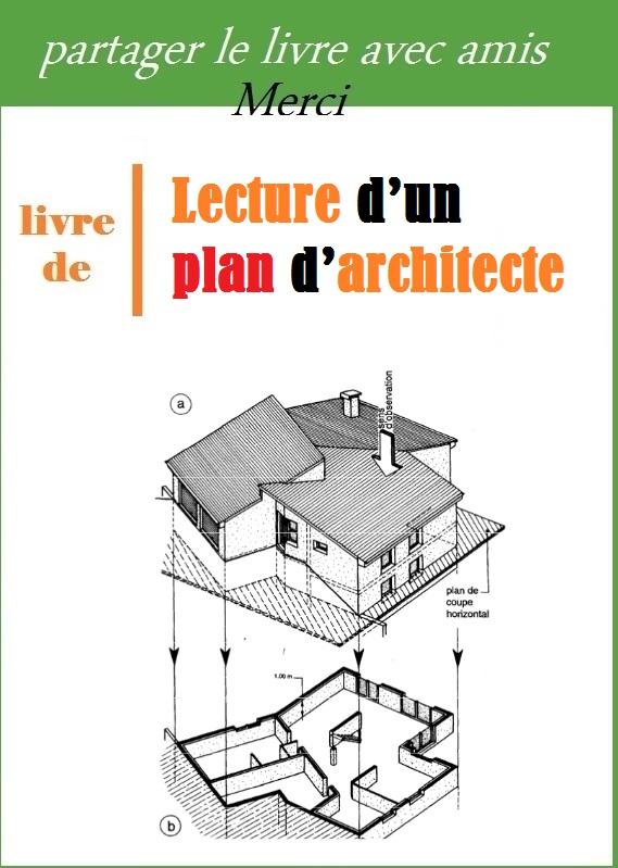 Free Comment Lire Un Plan Lecture De Plan De Batiment Exercice Comprendre Les  Plans With Comment
