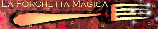La Forchetta Magica