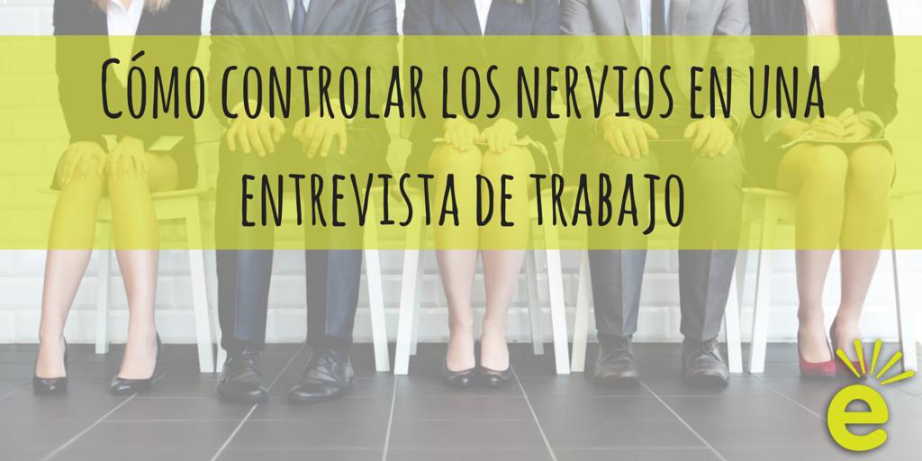 como-controlar-los-nervios-en-una-entrevista-de-trabajo