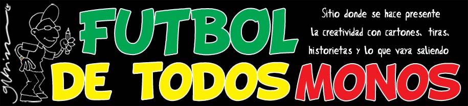FUTBOL DE TODOS MONOS