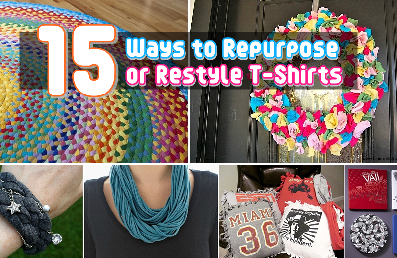 15 DIY Ways to Repurpose or Restyle T-Shirts