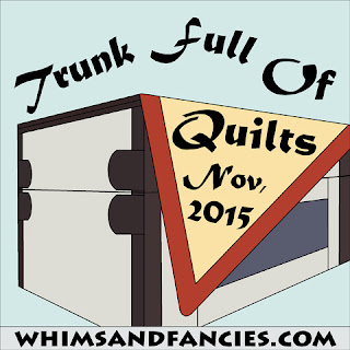 http://www.whimsandfancies.com/trunk-full-of-quilts-2015/