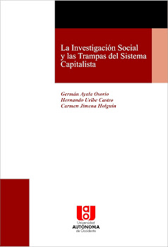 LA INVESTIGACIN SOCIAL Y LAS TRAMPAS DEL SISTEMA CAPITALISTA