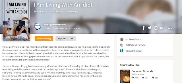 https://www.wattpad.com/story/26001624-i-am-living-with-an-idiot