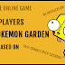 Quick look at HTML5 Pokemon Garden