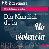 Día Mundial de la No Violencia #DíasInternacionales
