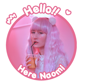 ❤  Naomi - なおみ ❤