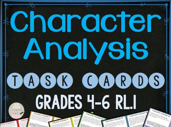 http://www.teacherspayteachers.com/Product/Character-Analysis-Task-Cards-for-Grades-4-6-RL1-1559159