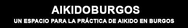 AIKIDOBURGOS, un espacio para la práctica de AIKIDO en Burgos