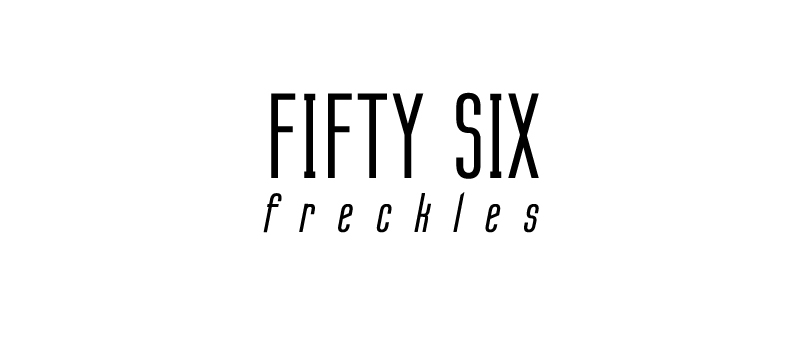 Fifty Six Freckles