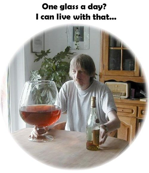 One Big Glass A Day? - I Can Live With That