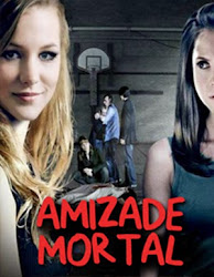 Baixar Filme Amizade Mortal (Dublado) Online Gratis