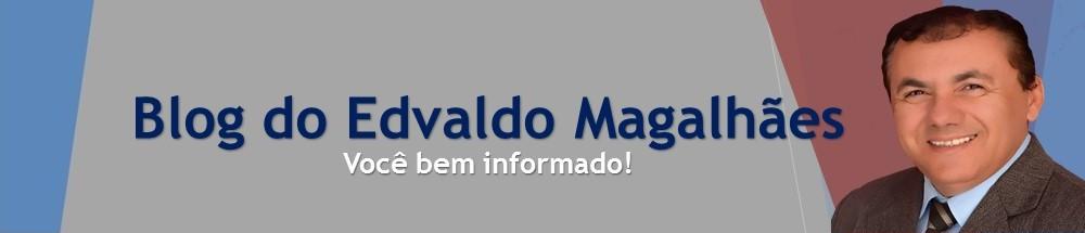 Blog do Edvaldo Magalhães