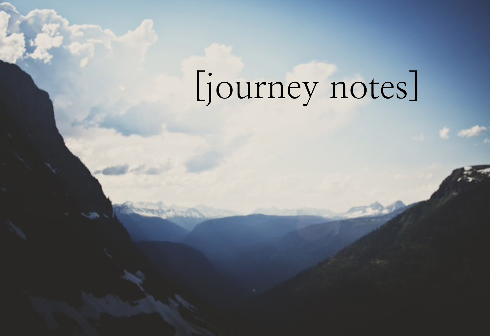 [journey notes]