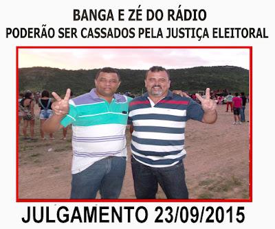 BANGA E ZÉ DO RÁDIO PODERÃO TER OS MANDATOS CASSADOS PLEA JUSTIÇA ELEITORAL NO DIA 23 DE SETEMBRO.