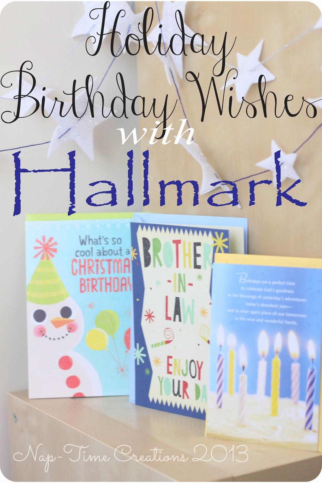 Holiday Birthday Wishes From Hallmark Life Sew Savory
