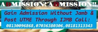 Gain admission without jamb and post utme into 200 level through IJMB ---->08130096868, 07036380306
