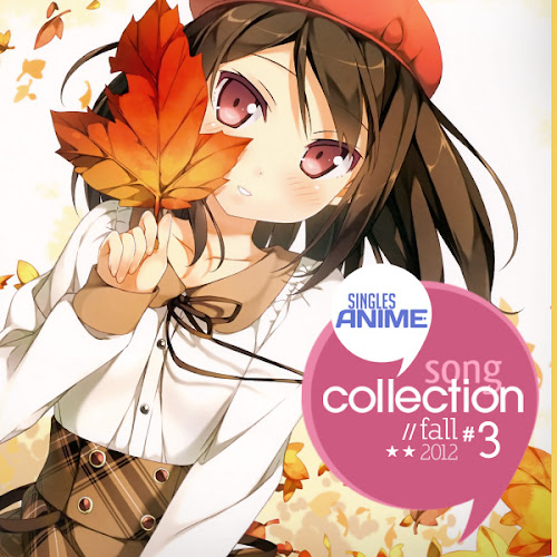 Singles Anime Song Collection #3 Fall 2012