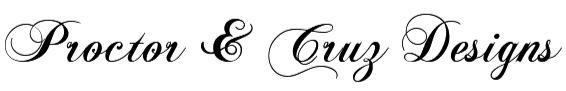 Proctor & Cruz Designs