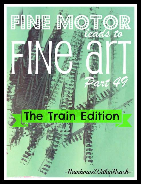 photo of: Fine Motor Leads to Fine Arts, Part 49: The Train Edition via RainbowsWithinReach