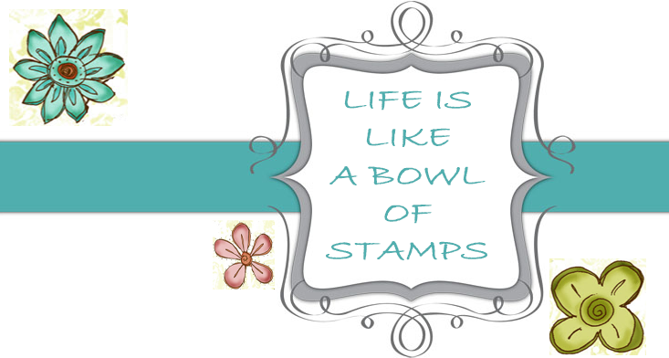 Life's like a Bowl of Stamps