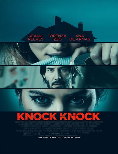 Ver El lado oscuro del deseo (Knock Knock) (2015) Online