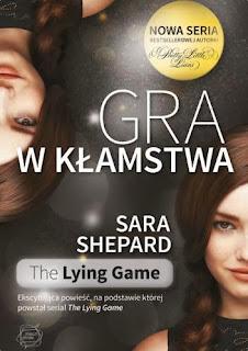 """22. """"Gra w kłamstwa"""" Sara Shepard"""