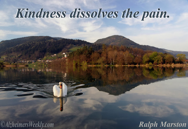 Kindness dissolves the pain.