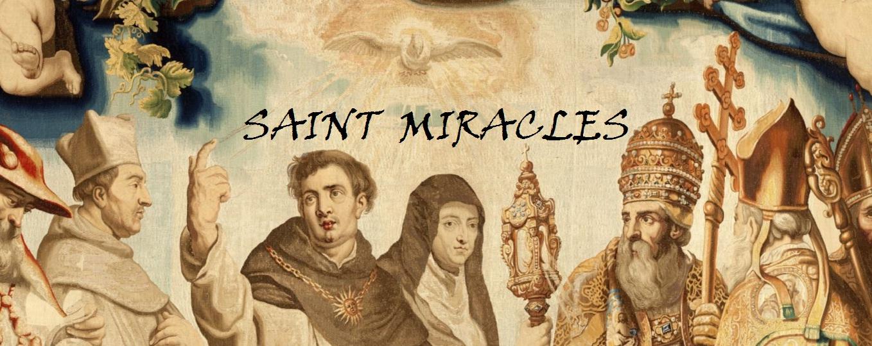 SAINT MIRACLES