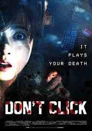 فيلم Don't Click رعب