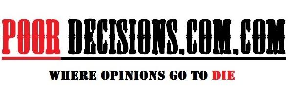 Poordecisions.com.com