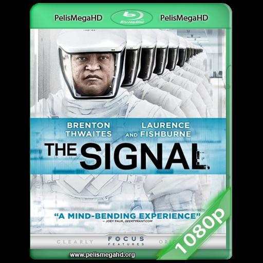 THE SIGNAL (2014) WEB-DL 1080P HD MKV INGLÉS SUBTITULADO