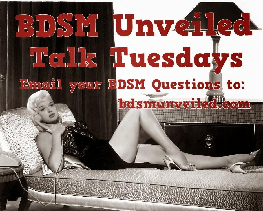BDSM Unveiled Talk Tuesdays