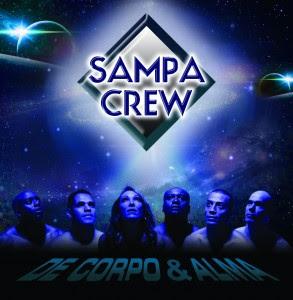 SAMPA CREW • CD DE CORPO E ALMA • LANÇAMENTO