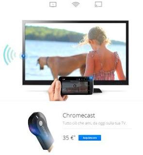 chromecast a 35 Euro in Italia