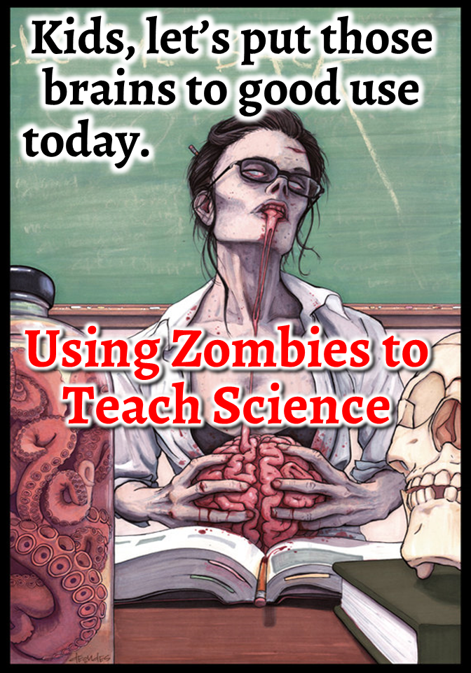 TangstarScience: Teaching Science Using Zombies!
