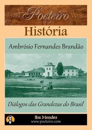 Dialogos das Grandezas do Brasil - Ambrosio Fernandes Brandao - Iba Mendes-ok