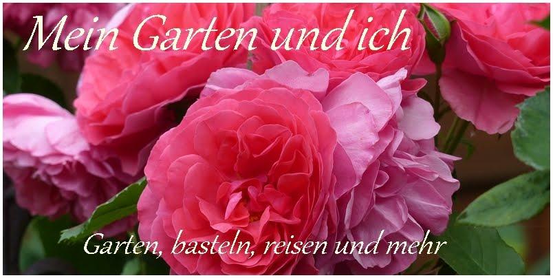 Mein Garten und ich