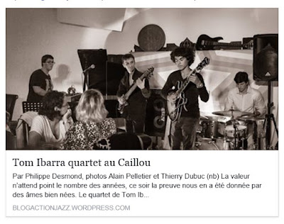 https://blogactionjazz.wordpress.com/2015/09/14/tom-ibarra-quartet-au-caillou/